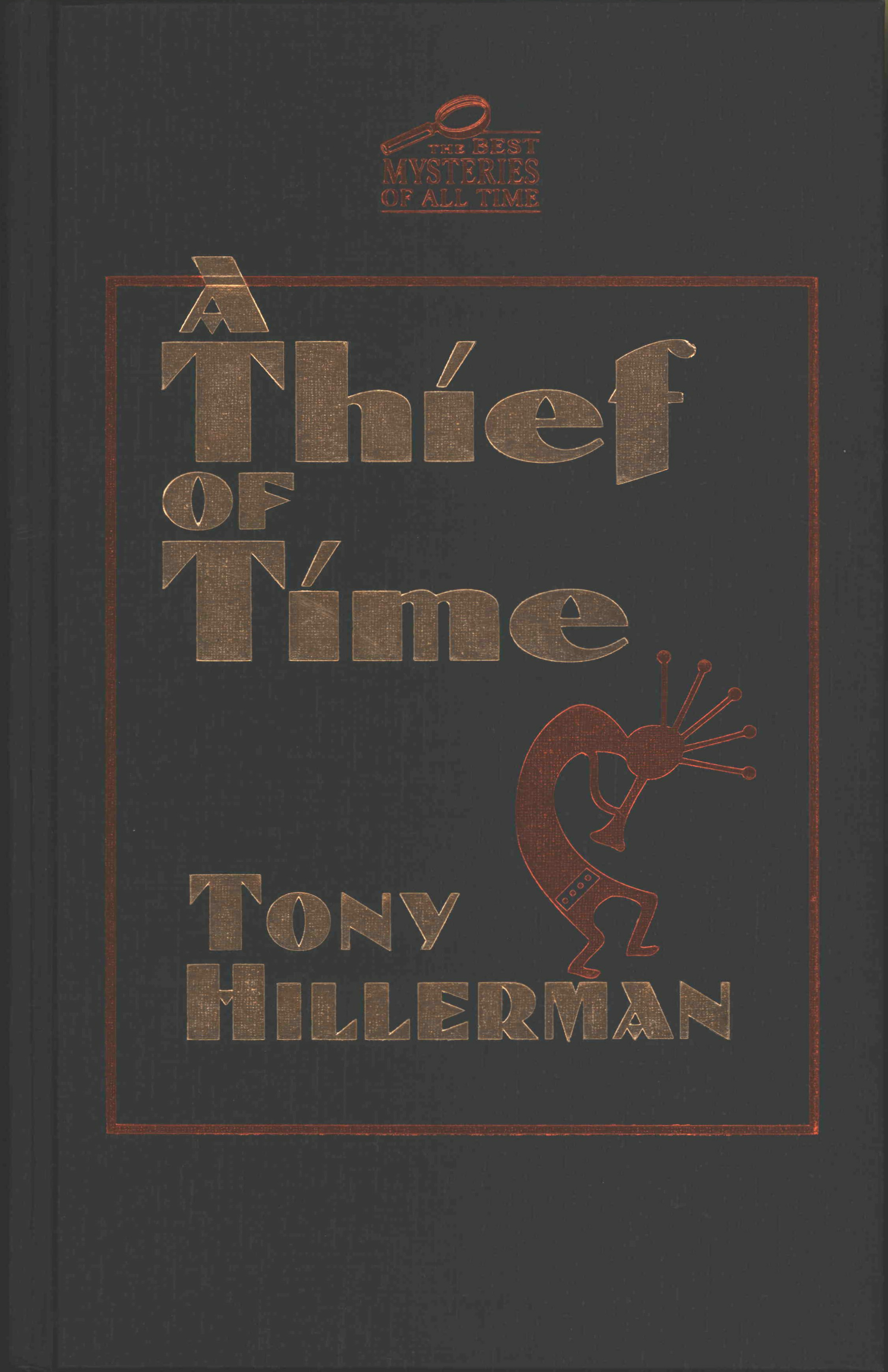 toni hillerman thief of time worksheet Chilling discoveries unearthed at a dig for navajo clay pots bring lt joe leaphorn and officer jim chee of the navajo police to the site and put them on the tr.